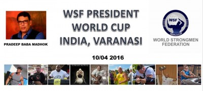 Varanasi World Cup Strongman