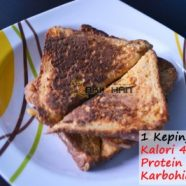 Kelas Kalori: Protein French Toast + Honey
